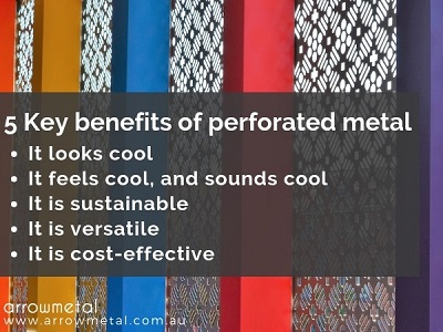 Perforated metal benefits