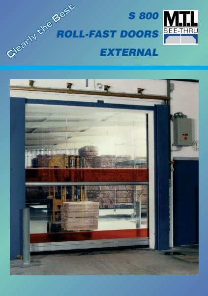 S800 External Roller Doors from M.T.I. Qualos