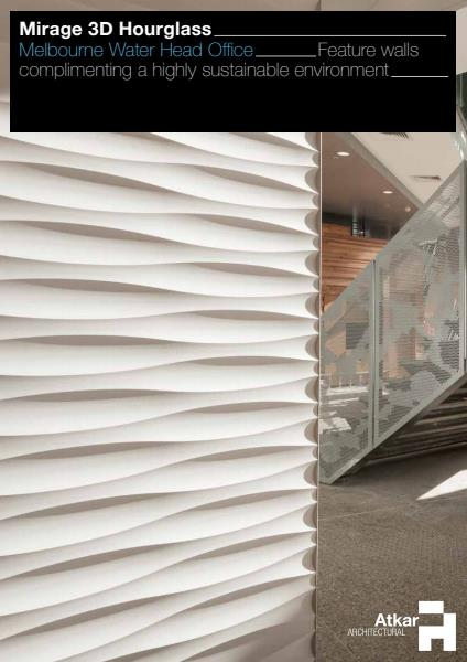 Atkar Mirage 3D Hourglass Melbourne Water Head Office case study