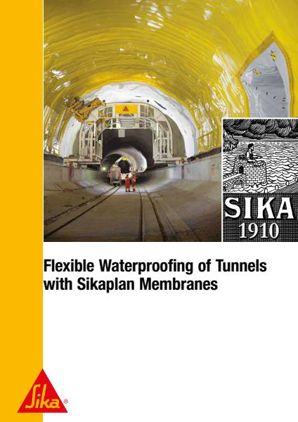 Flexible Waterproofing of Tunnels - Sikaplan
