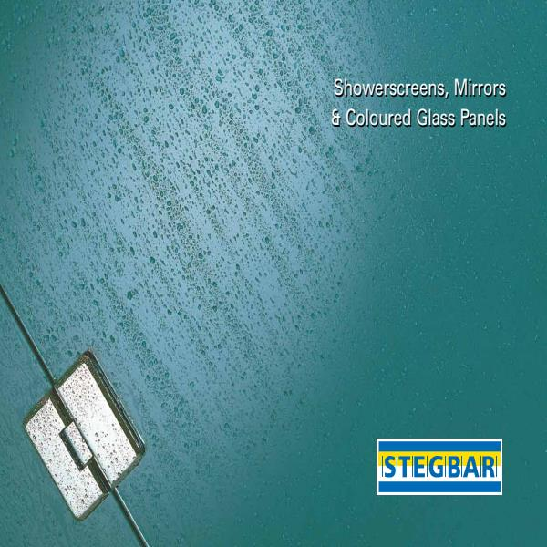 Stegbar Showerscreens, Mirrors & Coloured Glass Panels